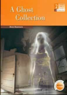 a ghost collection (2º eso)-anne stanmore-9789963475476