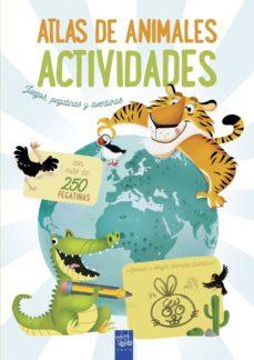 atlas de animales. actividades-9788408200079