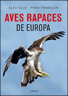 aves rapaces de europa-alex olle-9788428216975