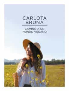 camino a un mundo vegano-carlota bruna-9788417773663