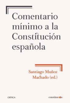 comentario minimo a la constitucion española-santiago muñoz machado-9788491990444