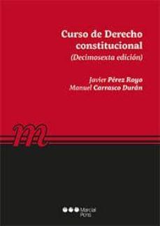 curso de derecho constitucional (16ª ed.)-javier perez royo-9788491235613