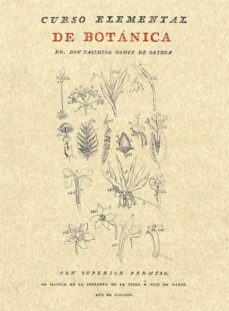 curso elemental de botanica (2ª ed.)-casimiro gomez de ortega-9788415131137