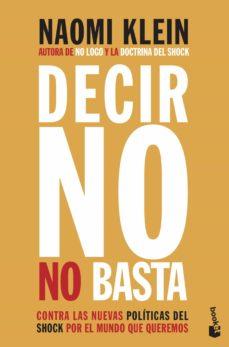 decir no no basta-naomi klein-9788408222514