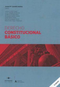 derecho constitucional básico (5ª ed)-josep maria castella andreu-9788417580131