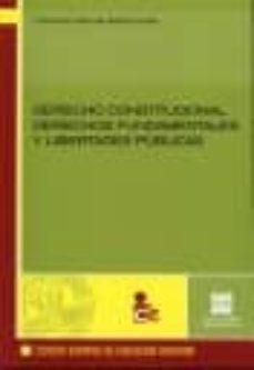 derecho constitucional. derechos fundamentales y libertades publi cas-francisco manuel garcia costa-9788484257561