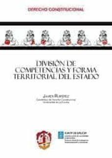 division de competencias y forma territorial del estado-javier ruiperez alamillo-9788429017151