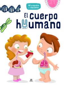 el cuerpo humano (100 preguntas y respuestas)-9788466228107