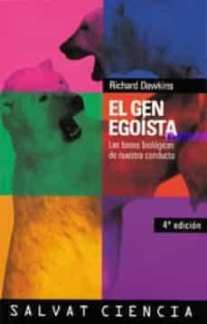 el gen egoista: las bases biologicas de nuestra conducta-richard dawkins-9788434501782