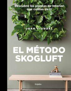 el metodo skogluft: descubre las plantas de interior que cuidan de ti-jorn viumdal-9788417338695
