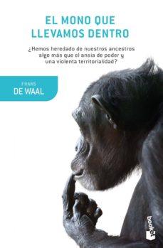 el mono que llevamos dentro-frans de waal-9788490665787