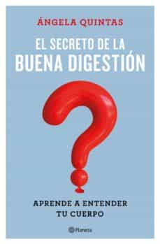 el secreto de la buena digestión-angela quintas-9788408221661