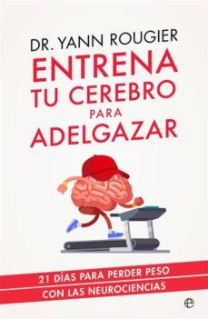 entrena tu cerebro para adelgazar-yann rougier-9788491643708