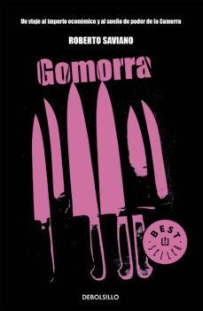 gomorra: un viaje al imperio economico y al sueño de poder de la camorra-roberto saviano-9788483468463