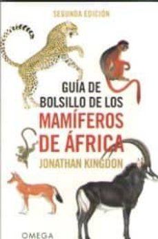 guia de bolsillo de los mamiferos de africa (2ª ed.)-jonathan kingdon-9788428216760