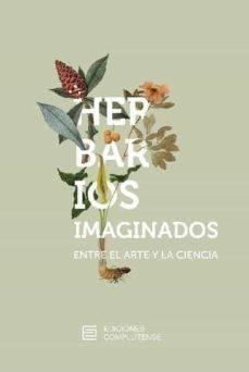 herbarios imaginados. entre el arte y la ciencia-luis castelo-9788466936866