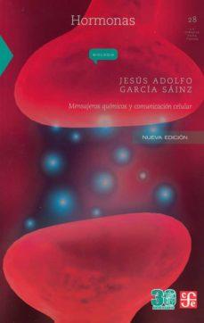 hormonas: mensajeros quimicos y comunicacion celular-jesus adolfo garcia-sainz-9786071637031