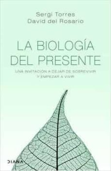 la biología del presente-sergi torres-david del rosario-9788418118029