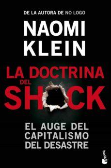 la doctrina del shock: el auge del capitalismo del desastre-naomi klein-9788408006732