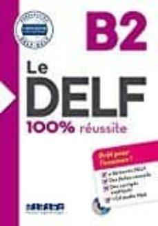 le delf - 100% réussite - b2 - livre + cd-9782278086283