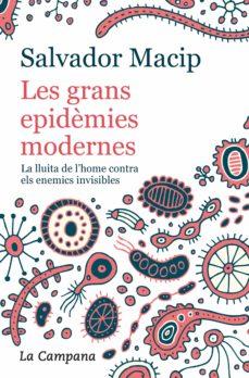 les grans epidèmies modernes (edició actualitzada)-salvador macip-9788416863983
