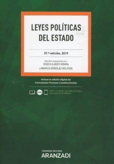 leyes politicas del estado (37ª ed.)-enoch alberti rovira-9788491976837