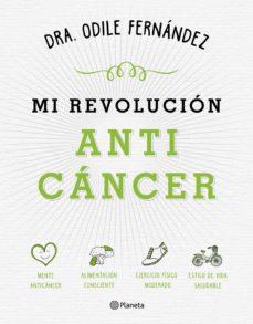 mi revolucion anticancer-odile fernandez-9788408165194