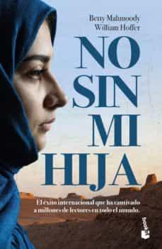 no sin mi hija-betty mahmoody-9788408202387