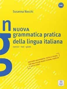 nuova grammatica pratica della lingua italiana (a1-b2)-9788861822474