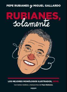 rubianes, solamente-pepe rubianes-9788417247584
