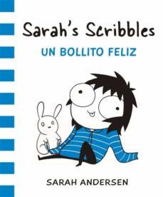 sarah s scribbles 2: un bollito feliz-sarah andersen-9788416670307