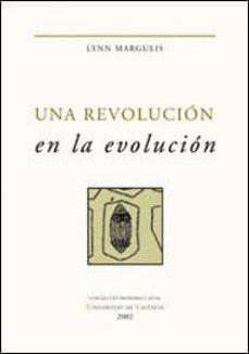 una revolucion en la evolucion-lynn margulis-9788437054940