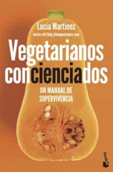 vegetarianos concienciados-lucia martinez-9788408222095