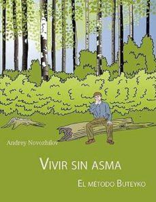 vivir sin asma - el metodo buteyko-andrey novozhilov-9781847535443