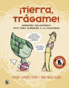 ¡tierra, tragame! (premi bruguera de comic y novela grafica 2019)-myriam cameros sierra-david priego-9788402423511