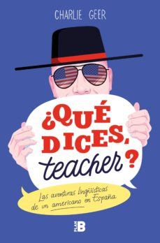 ¿que dices, teacher?-charles geer-9788417809188