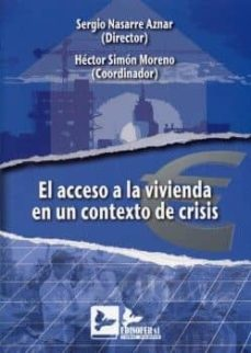 acceso a la vivienda en un contexto de crisis-sergio nasarre aznar-9788496261990
