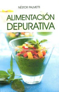 alimentación depurativa-nestor palmetti-9789876821278