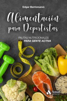 alimentacion para deportistas. pautas nutricionales para gente ac-edgar barrionuevo burgos-9788418114311