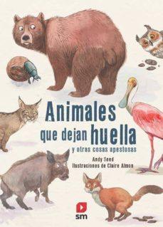 animales que dejan huella y otras cosas apestosas-andy seed-9788413181639