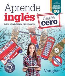 aprende inglés desde cero-claudia martinez-9788416667680