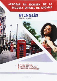 aprobar mi examen de la escuela oficial de idiomas b1 ingles-9791096893027