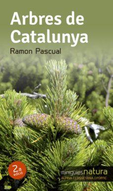 arbres de catalunya-ramon pasqual-9788490342497