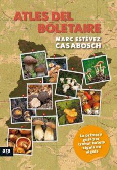 atles del boletaire-marc estevez casabosch-9788494279997