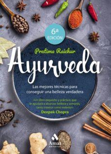 ayurveda (6ª ed.)-pratima raichur-9788497354684