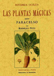 botanica oculta: las plantas magicas segun paracelso (ed. facsimi l)-rodolfo putz-9788497612753