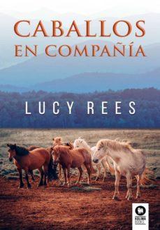 caballos en compañia-lucy rees-9788417566753