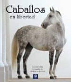 caballos en libertad-emmanuelle brengard-9788497942348