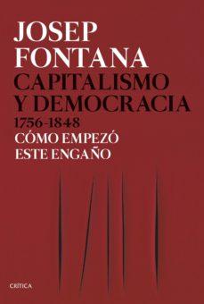 capitalismo y democracia, 1756-1848-josep fontana-9788491991045