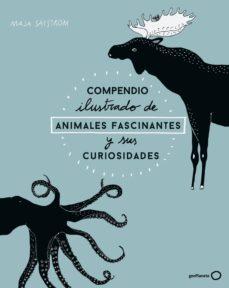 compendio ilustrado de animales y sus curiosidades-maja safstrom-9788408173915